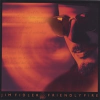 Jim Fidler | Friendly Fire