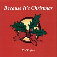 JGM Projects | Because It's Christmas