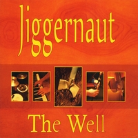 Jiggernaut | The Well