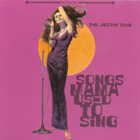 The Jigsaw Seen | Songs Mama Used To Sing