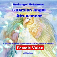 Jill Harrison | Archangel Metatron's Guardian Angel Attunement (Guided Meditation) [Female Voice]