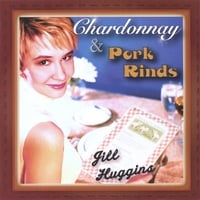 Jill Huggins | Chardonnay & Pork Rinds