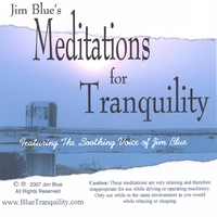 Jim Blue | Jim Blue's Meditations for Tranquility