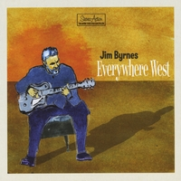 Jim Byrnes | Everywhere West