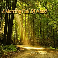 Jim Chappell | A Morning Full of Mood