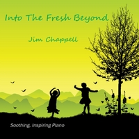 Jim Chappell | Into the Fresh Beyond