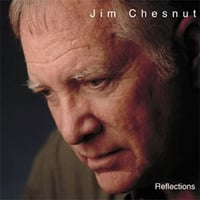 Jim Chesnut | Reflections
