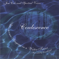 Jim Cole & Spectral Voices | COALESCENCE - harmonic overtone singing in a water tower