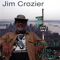 Jim Crozier | Down to the Village