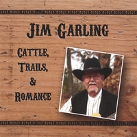 Jim Garling | Cattle, Trails And Romance