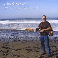 Jim Graham | Where Angels Go To Rest