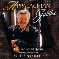 Jim Hendricks | Appalachian Jubilee