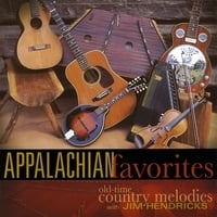 Jim Hendricks | Appalachian Favorites
