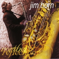 Jim Horn | Northern Reflections