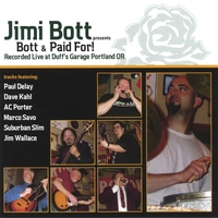 Jimi Bott | Bott & Paid For!