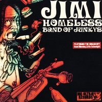 The Jimi Homeless Experience | Band of Junkys