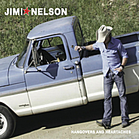 Jimi Nelson | Hangovers and Heartaches
