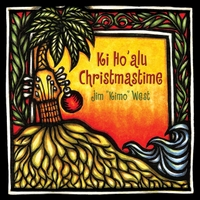 Jim Kimo West | Ki Ho'alu Christmastime
