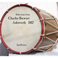 Jim Krause | Selections from Charles Stewart Ashworth 1812