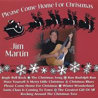 Jim Martin | Please Come Home For Christmas