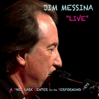 Jim Messina | Live At the Clark Center for the Performing Arts