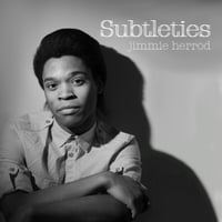 Jimmie Herrod | Subtleties
