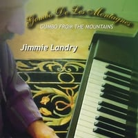 Jimmie Landry | Gumbo From the Mountains