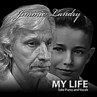 Jimmie Landry | My Life