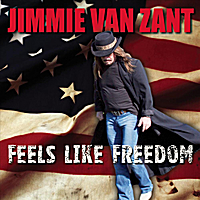 Jimmie Van Zant | Feels Like Freedom