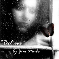 Jim Mule' | Believe