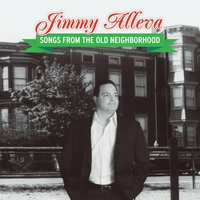 Jimmy Alleva | Songs From the Old Neighborhood