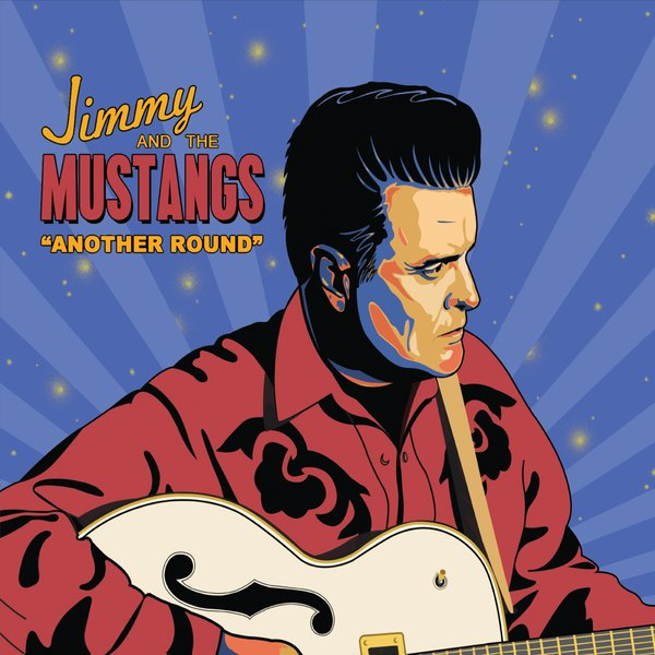 Jimmy and the Mustangs - Another Round