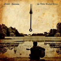 Jimmy Brewer | As Time Stands Still