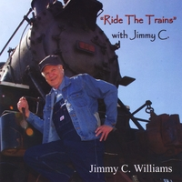 Jimmy C Williams | Ride the Trains with Jimmy C