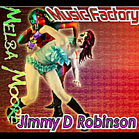 Jimmy D Robinson | Music Factory (feat. Melba Moore)