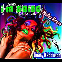 Jimmy D Robinson | I'm Going - EP (feat. Melba Moore)