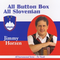Jimmy Horzen | All Button Box, All Slovenian