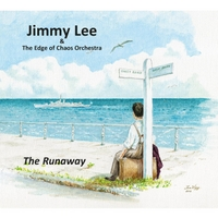 Jimmy Lee & the Edge of Chaos Orchestra | The Runaway