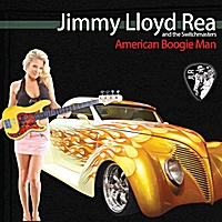 Jimmy Lloyd Rea and the Switchmasters | American Boogie Man