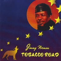 Jimmy Norman | Tobacco Road
