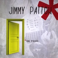 Jimmy Patton | Time Travels