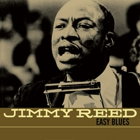 Jimmy Reed | Easy Blues