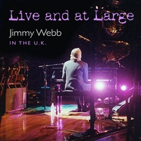 Jimmy Webb | LIVE AND AT LARGE