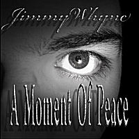 Jimmy Whyne | A Moment of Peace