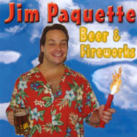 Jim Paquette | Beer & Fireworks