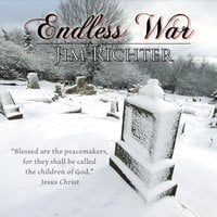 Jim Richter | Endless War
