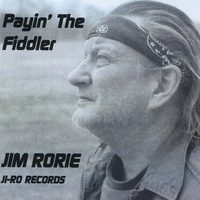 Jim Rorie | Payin' The Fiddler