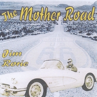Jim Rorie | The Mother Road