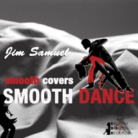 Jim Samuel | Smooth Covers: Smooth Dance