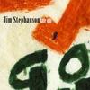 Jim Stephanson: Say Go